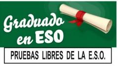 PRUEBAS LIBRES OBTENCIÓN TÍTULO GRADUADO EN EDUCACIÓN SECUNDARIA